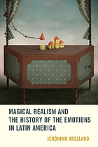 Magical realism and the history of the emotions in Latin America