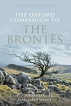 The Oxford Companion to the Brontës : Anniversary Edition.