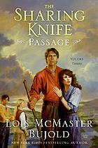 The sharing knife. Volume three, Passage