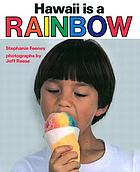 Hawaii is a rainbow