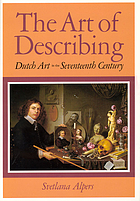 The art of describing : Dutch art in the seventeenth century
