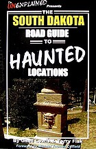 The South Dakota road guide to haunted locations