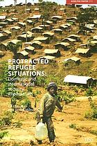 Protracted refugee situations : domestic and international security implications