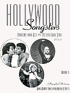 Hollywood songsters : singers who act and actors who sing : a biographical dictionary