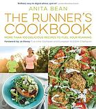 The runner's cookbook : more than 100 delicious recipes to fuel your running