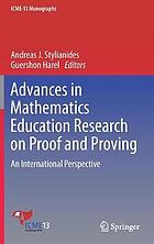 Advances in Mathematics Education Research on Proof and Proving : an International Perspective