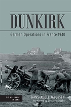 Dunkirk : German Operations in France 1940
