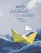 Early childhood studies : a multidisciplinary approach