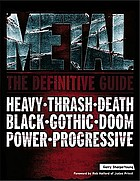 Metal : the definitive guide