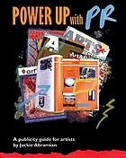 Power up with pr : a publicity guide for artists
