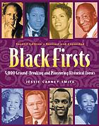 Black firsts : 4,000 ground-breaking and pioneering historical events