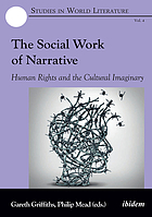 The Social Work of Narrative : Human Rights and the Cultural Imaginary.