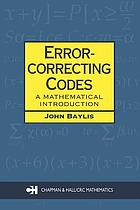 Error-Correcting Codes : a Mathematical Introduction