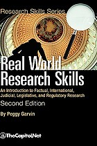 Real world research skills : an introduction to factual, international, judicial, legislative, ...