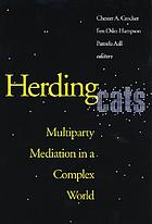 Herding cats : multiparty mediation in a complex world