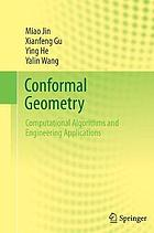 Conformal geometry : computational algorithms and engineering applications