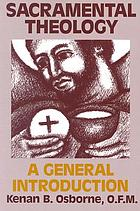 Sacramental theology : a general introduction general