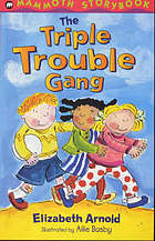 The Triple Trouble Gang