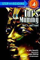 Tut's mummy : lost-- and found