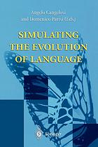 Simulating the evolution of language