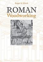 Roman woodworking.
