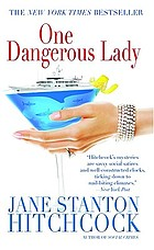One dangerous lady : a novel