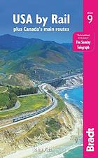 USA by rail : plus Canada's main routes : the Bradt travel guide