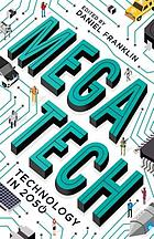 Megatech : technology in 2050
