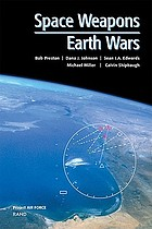 Space weapons : earth wars