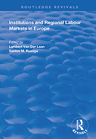 INSTITUTIONS AND REGIONAL LABOUR MARKETS IN EUROPE.