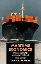 Maritime economics management and marketing