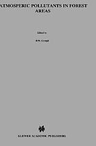 Atmospheric pollutants in forest areas : their deposition and interception
