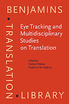Eye tracking and multidisciplinary studies on translation