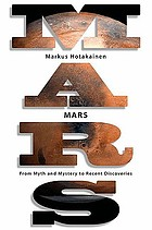 Mars : from myth and mystery to recent discoveries