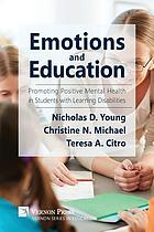 Emotions and education : promoting positive mental health in students with learning disabilities