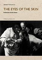 The eyes of the skin : architecture and the senses