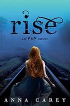 rise : an eve novel (#3)