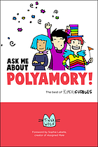 Ask me about polyamory : the best of Kimchi cuddles