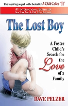 The lost boy : a foster child's search for the love of a family