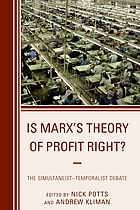 Is Marx's theory of profit right? : the simultaneist-temporalist debate