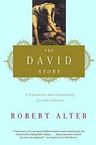 The David story : a translation with commentary of 1 and 2 Samuel