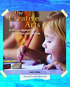 The creative arts : a process approach for teachers and children