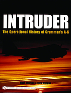 Intruder : the operational history of Grumman's A-6