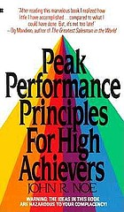Peak performance principles for high achievers