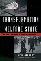 Transformation of the welfare state : the silent surrender of public responsibility