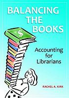 Balancing the books : accounting for librarians