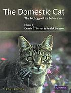 The domestic cat : the biology of its behaviour