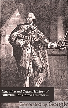 Narrative and critical history of America,