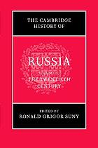 The Cambridge History of Russia. Volume 3 The Twentieth Century.