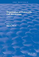 Organization of Prokaryotic Cell Membranes : Volume II.
